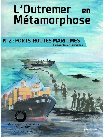 L'Outremer en Métamorphose